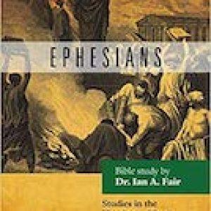 Ephesians by Dr. Ian Fair